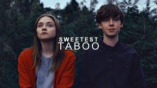 Alyssa & James [Sweetest Taboo]