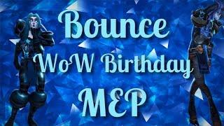 [WoW MEP] Bounce 💙Happy Birthday Jaeden💙