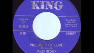 Watch James Brown Prisoner Of Love video