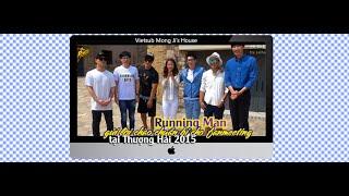 [MongJi's House][Vietsub]Running Man Gửi Lời Chào Chuẩn Bị Cho Fanmeeting Tại Thượng Hải 2015