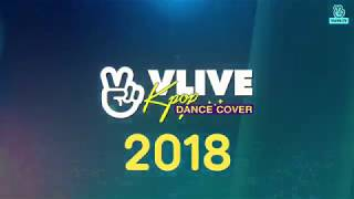 VLIVE KPOP DANCE COVER 2018