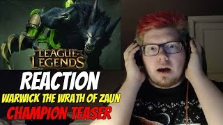 Warwick: The Wrath of Zaun REACTION   Champion Teaser by Riot
