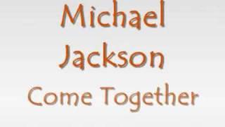 Michael Jackson Video - Michael Jackson - Come together (with lyrics)