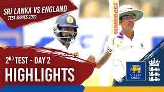 Day 2 Highlights   Sri Lanka v England 2021   2nd Test at Galle
