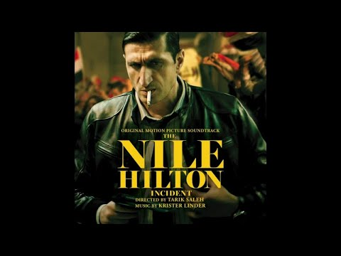 Krister Linder My Roof Their Floor Nile Hilton Incident Ost