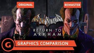 Batman: Return to Arkham - Graphics Comparison