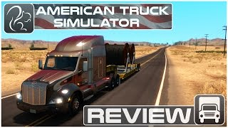 American Truck Simulator REVIEW and GUIDE
