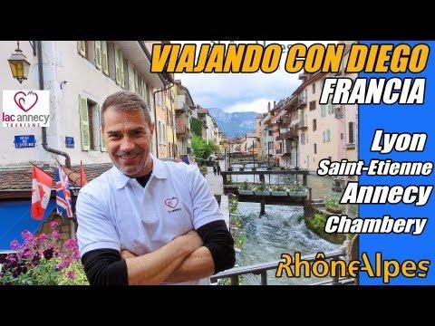 FRANCIA RHONE-ALPES VIAJANDO CON DIEGO Lyon, Saint-Etienne, Annecy, Chambery