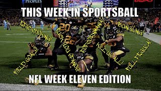 This Week in Sportsball: NFL Week Eleven Edition