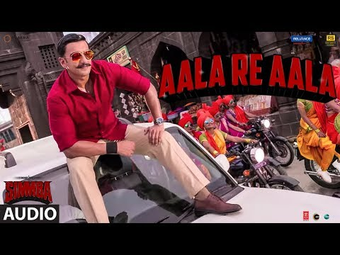 Aala Re Aala Full Audio | SIMMBA | Ranveer Singh, Sara Ali Khan | Tanishk Bagchi, Dev Negi, Goldi