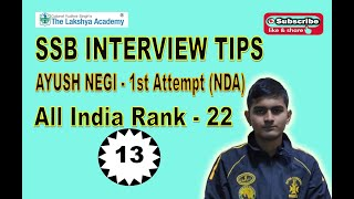 SSB Interview Tips by Ayush (Recommended NDA 141) II SSB Tips