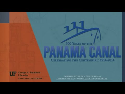 Panama Canal Centennial Celebration at UF