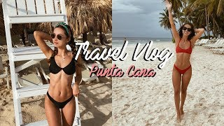 TRAVEL VLOG | Punta Cana 2018 | Chelsea Trevor
