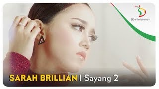 Sarah Brillian Sayang 2 Official Audio Clip