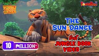 The Jungle Book Hindi Cartoon for kids compilation 1 | Mogli Cartoon Hindi  |the sun dance