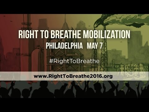 Right to Breathe Mobilization | Philadelphia | May 7, 2016