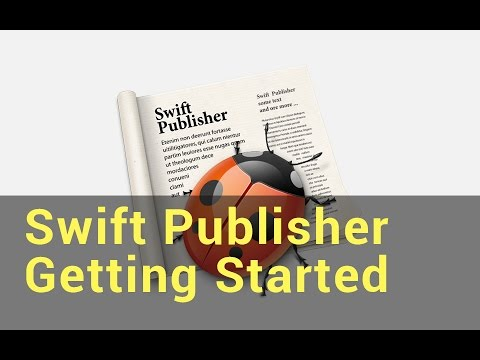 Swift Publisher Tutorials - Getting Started