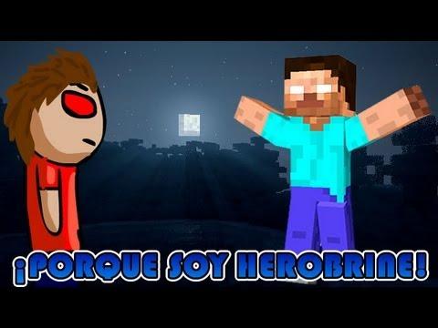 Minecraft | Porque soy HEROBRINE!