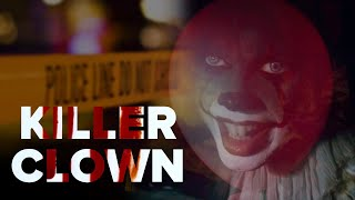 The Case Of The Killer Clown