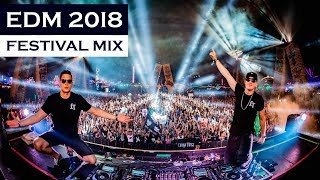 EDM MIX 2018 - Festival Electro House & Bigroom Music Mix