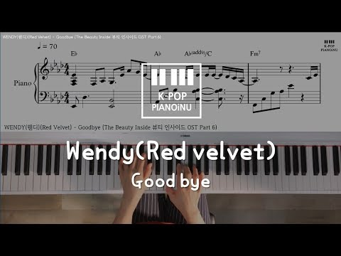 WENDY(웬디)(Red Velvet) - Goodbye (The Beauty Inside 뷰티 인사이드 OST Part 6) Piano Cover/ Sheet