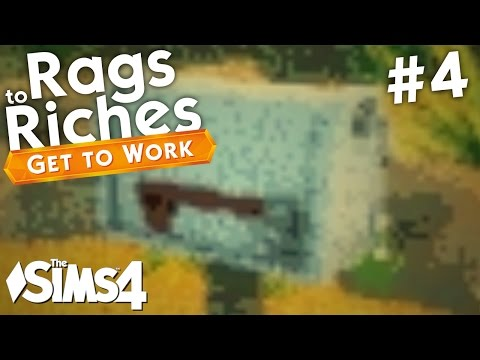The Sims 4 Get To Work - Rags to Riches - Part 4