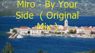 Watch Miro By Your Side video