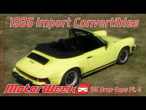 MotorWeek | Retro Review: '85 Convertibles Pt. 4 - Imports