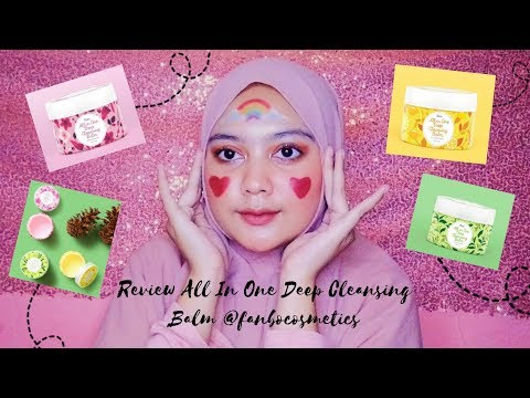 Review Cleansing Balm Fanbo Cosmetics (Bahasa Indonesia) - YouTube