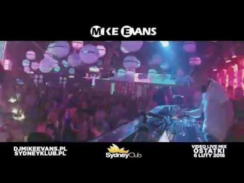 dj MIKE EVANS - Club SYDNEY Zarzecze - 2016 02 06 (OSTATKI VIDEO MIX) [HD]