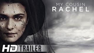 My Cousin Rachel | Official HD Trailer | 2017
