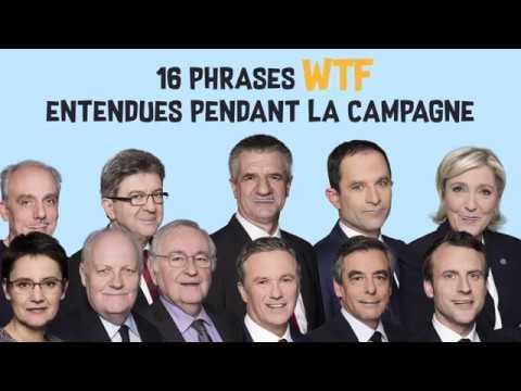 16 phrases improbables entendues pendant la campagne - franceinfo