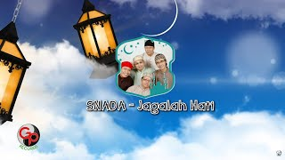 Snada - Jagalah Hati ( Lyric Video)