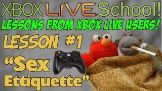 "Xbox Live School:  Lesson #1 - ""Sex Etiquette"""