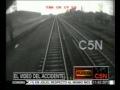 C5N- TRAGEDIA EN LAS VIAS EL MOMENTO DEL IMPACTO