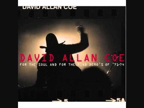 David Alan Coe - Dont Cry Darlin