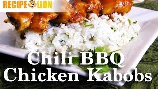 Chili BBQ Chicken Kabobs