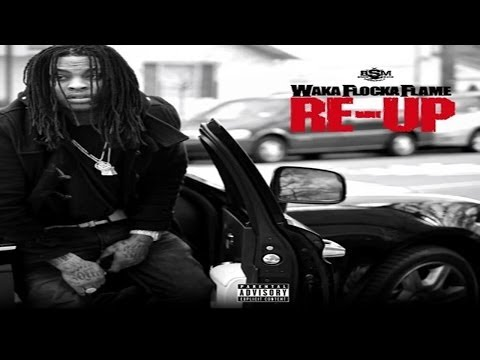 Waka Flocka Flame -  Re-Up (FULL Mixtape)  *March 2014* .