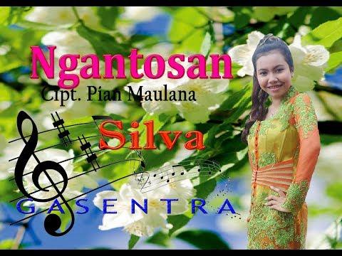Ngantosan- Silva