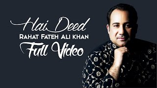 Hai Deed | Hero 'Naam Yaad Rakhi' | Rahat Fateh Ali Khan | Full Video 2015