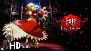 Anime Tv Channel   Fate Extra Lost Encore [New Anime Trailer 2018]
