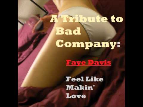 Feel Like Makin' Love: FAYE DAVIS