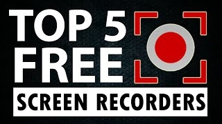 Top 5 Best FREE PC Screen Recording Software! (2016-2017)