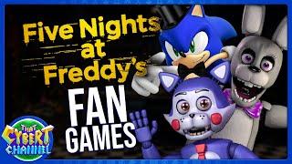 FIVE NIGHTS AT FREDDY'S FAN GAMES: BEST & WORST FAN MADE FNAF - THAT CYBERT CHANNEL