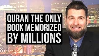 QUR'AN A MIRACLE: ONLY Book in World Memorized by MILLIONS - The Deen Show