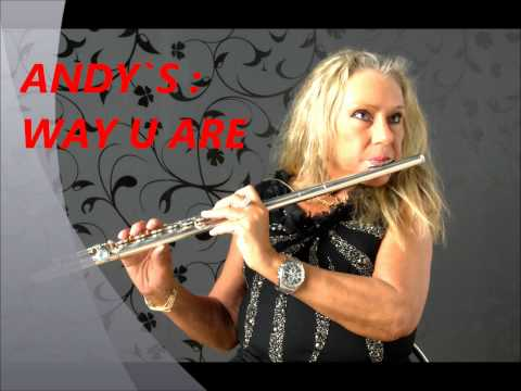 """""""Andy`s Flute Solos"""": Way U Are  (Just The Way You Are von Bruno Mars)"""