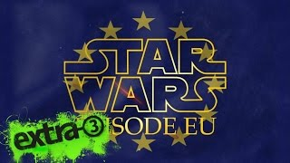 Star Wars: Episode EU | extra 3 | NDR