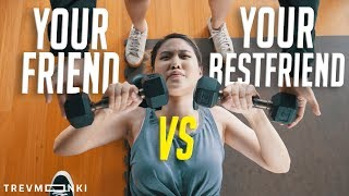 Your Friend VS Your Bestfriend - 9 Different Situations