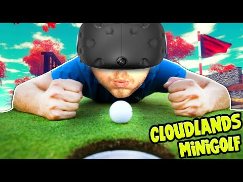SquiddyPlays - CLOUDLANDS MINIGOLF! (HTC Vive)