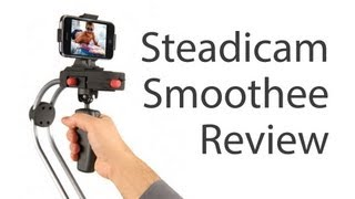 Camera Gazer - Steadicam Smoothee Review